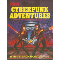 Gurps Cyberpunk Adventures V1