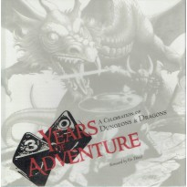 30 Years of Adventure - A Celebration of Dungeons & Dragons (livre artbook en VO)