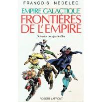 Empire galactique - Frontières de l'Empire (jdr François Nedelec - Robert Laffont) 001