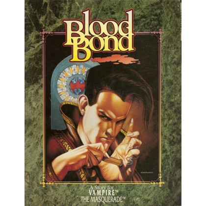 Blood Bond 001 (Vampire The Masquerade jdr en VO)