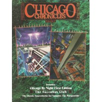 Chicago Chronicles - Volume 1 (Vampire The Masquerade jdr en VO) 002