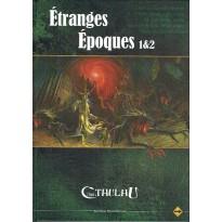 Etranges Epoques 1 & 2 (jdr L'Appel de Cthulhu V6) 002