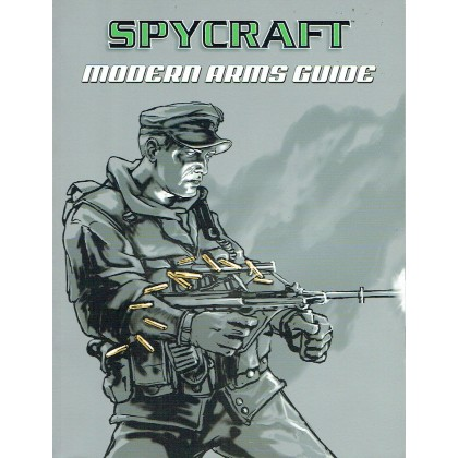Spycraft - Modern Arms Guide (jeu de rôle en VO) 002