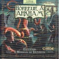 Horreur à Arkham - Extension L'Horreur de Dunwich (jeu de plateau Edge en VF) 001