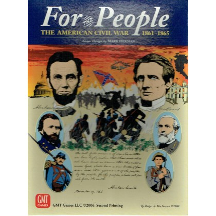 For the People - The American Civil War 1861-1865 (Card Driven wargame GMT en VO) 001