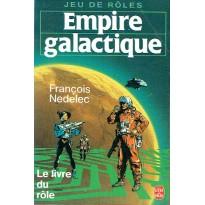 Empire galactique - Le Livre du Rôle (jeu de rôles François Nedelec - Le livre de Poche) 001
