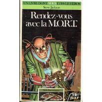 335 - Rendez-vous avec la M.O.R.T. (Un livre dont vous êtes le Héros - Gallimard) 001