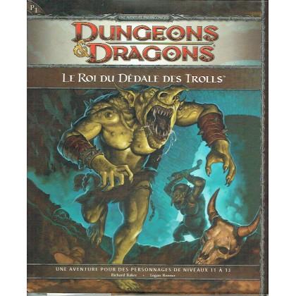 P1 Le Roi du Dédale des Trolls (jdr Dungeons & Dragons 4) 003