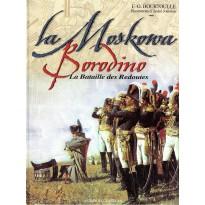 La Moskowa - Borodino - La Bataille des Redoutes (livre F.-G. Hourtoulle Histoires & Collections) 001