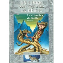 Les Grottes de Kalte (Un livre dont vous êtes le Héros - Gallimard Jeunesse) 001