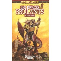 Les Rivages brûlants (roman Warhammer en VF) 003