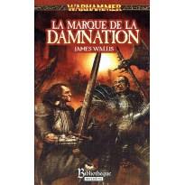 La Marque de la Damnation (roman Warhammer en VF) 003
