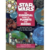 Star Wars - The Essential Guide to Planets and Moons (Lucas Books en VO) 001