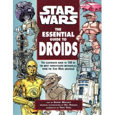 Star Wars - The Essential Guide to Droids (Lucas Books en VO)