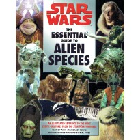 Star Wars - The Essential Guide to Alien Species (Lucas Books en VO) 001