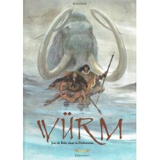 Würm - Jeu de rôle dans la Préhistoire (Livre de base jdr en VF)