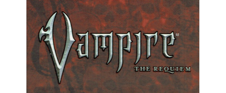 Vampire Le Requiem / Vampire The Requiem