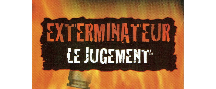 Exterminateur Le Jugement / Hunter The Reckoning