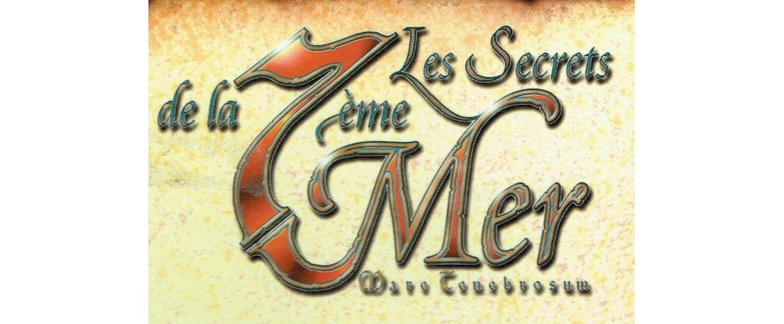 Les Secrets de la 7ème Mer (7th Sea)