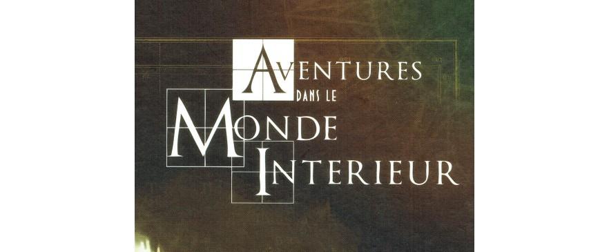 Aventures dans le Monde Intérieur (A.M.I.)