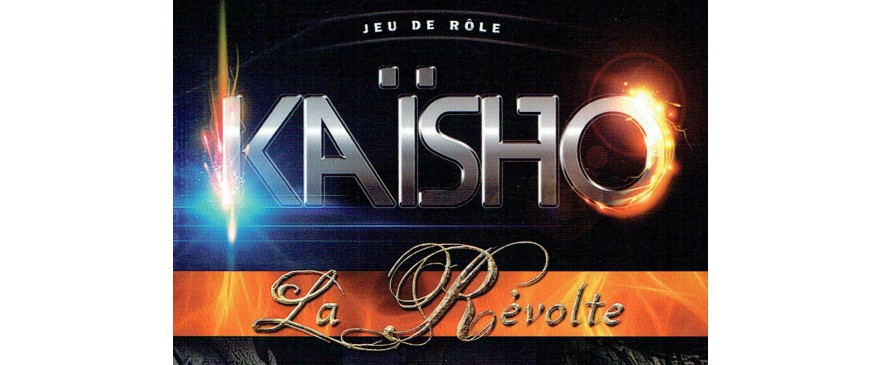 Kaïsho La Révolte