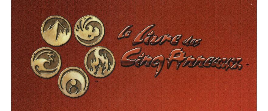 Le Livre des 5 Anneaux (L5A) / Legend of the Five Rings (L5R)
