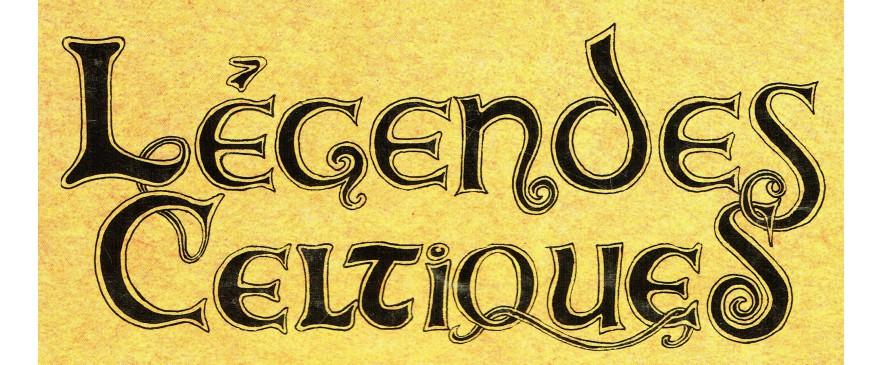 Légendes Celtiques