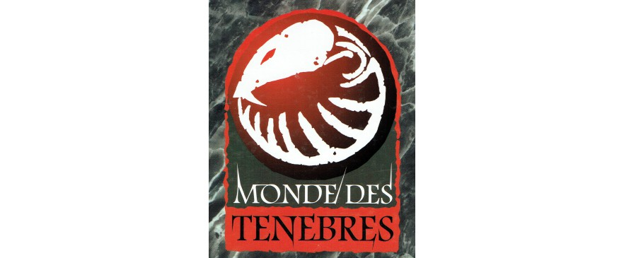 Le Monde des Ténèbres / The World of Darkness