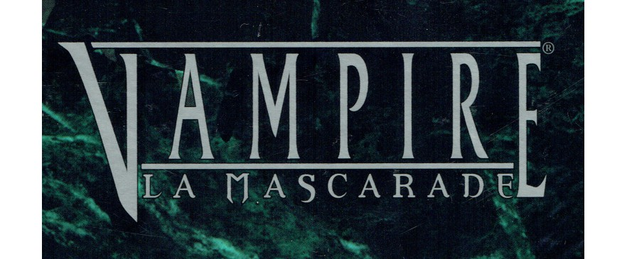 Vampire La Mascarade / Vampire The Masquerade