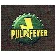 Pulp Fever